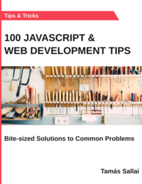 100 Javascript & Web Development Tips