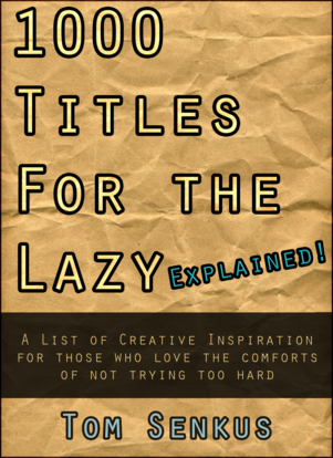 1,000 Titles for the Lazy EXPLAINED!