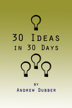 30 Ideas in 30 Days