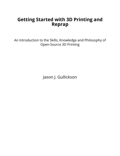 Getting Started with 3D Printing and Reprap