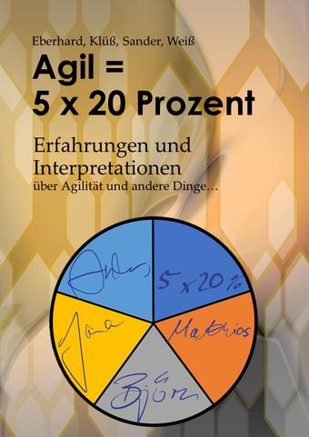 Agil = 5 x 20 Prozent
