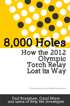 8000 Holes: How the 2012 Olympic Torch Relay Lost its Way