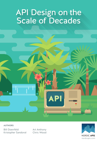 API Design on the Scale of Decades