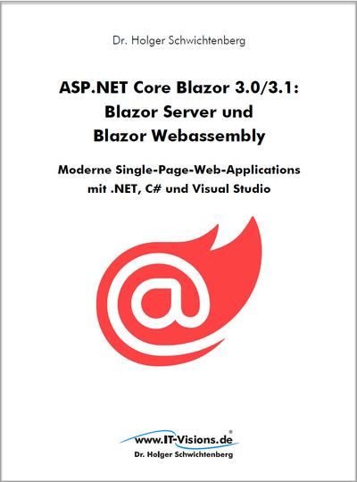 ASP.NET Core Blazor 3.0/3.1: Blazor Server und Blazor Webassembly