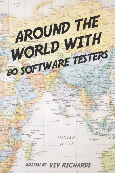 Around the World with 80 Software Testers