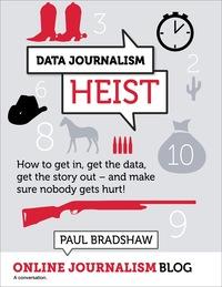Data Journalism Heist