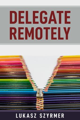 Delegate Remotely