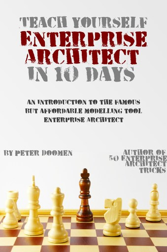 Teach Yourself Enterprise Architect in Ten Days