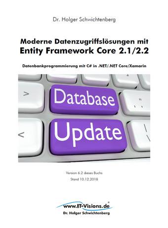 Moderne Datenzugriffslösungen mit Entity Framework Core 2.1/2.2
