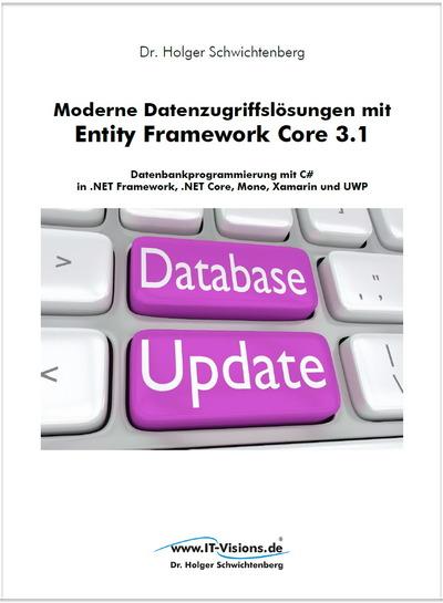 Moderne Datenzugriffslösungen mit Entity Framework Core 3.1