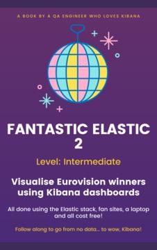 Fantastic Elastic 2