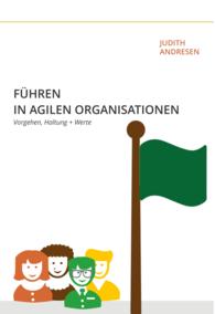 Führen in agilen Organisationen