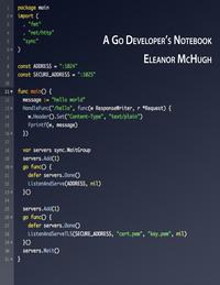 A Go Developer's Notebook