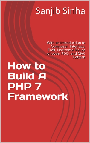 How to Build A PHP 7 Framework