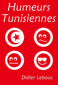 Humeurs Tunisiennes