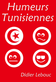 Humeurs Tunisiennes