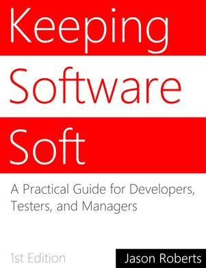 Keeping Software Soft