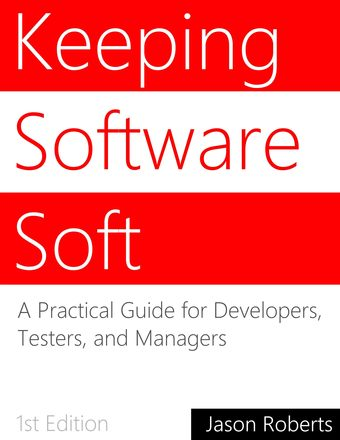 Keeping Software Soft