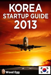 Korea Startup Guide 2013