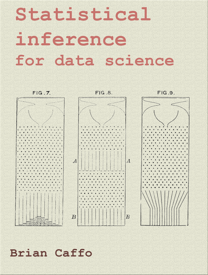Statistical inference for data… by Brian Caffo [PDF/iPad/Kindle]
