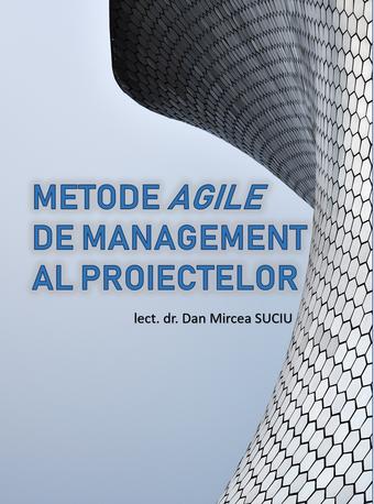 Metode Agile de Management al Proiectelor