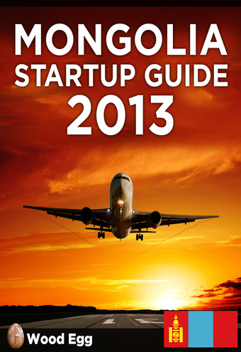Mongolia Startup Guide 2013