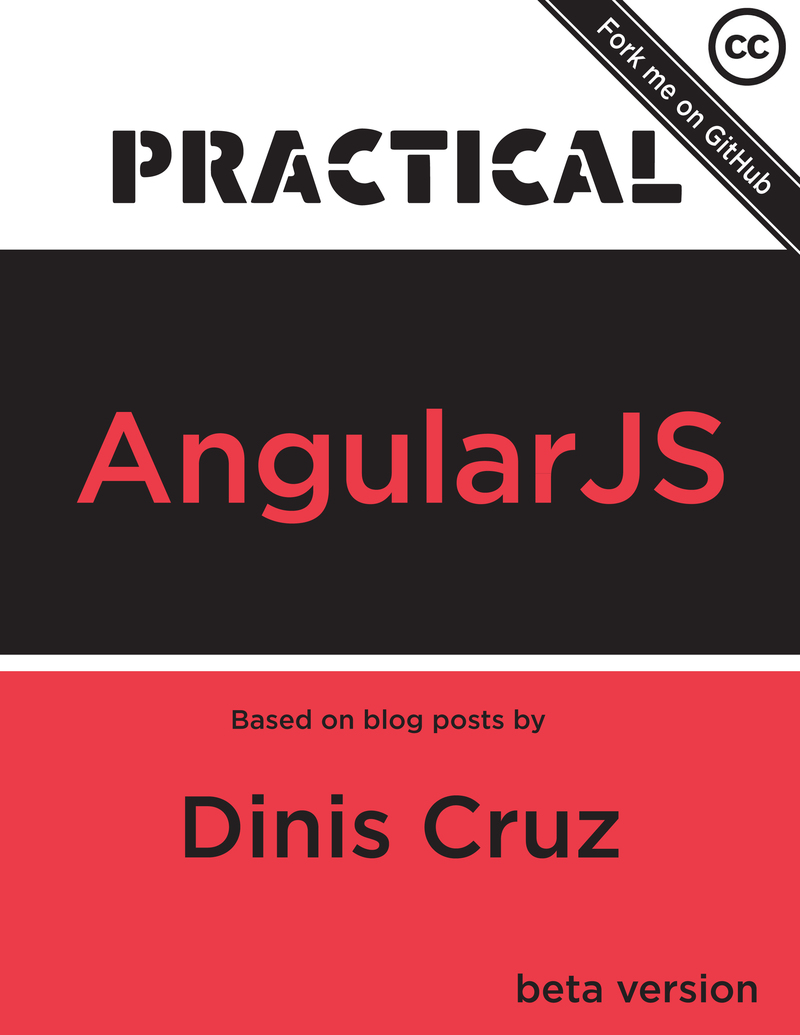 Practical AngularJS by Dinis Cruz [Leanpub PDF/iPad/Kindle]