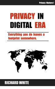 Privacy in Digital Era