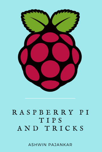 Raspberry Pi Tips and Tricks