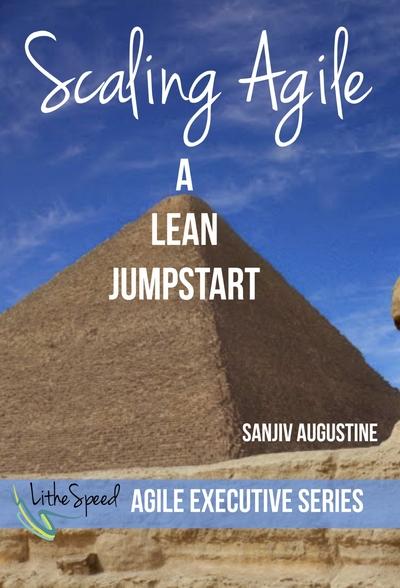 Scaling Agile: A Lean JumpStart