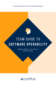 Team Guide to Software Operability