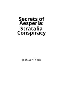 Secrets of Aesperia: Stratalia Conspiracy
