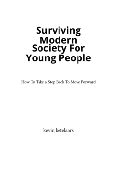 Surviving Modern Society For Young People