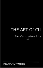 The Art of CLI