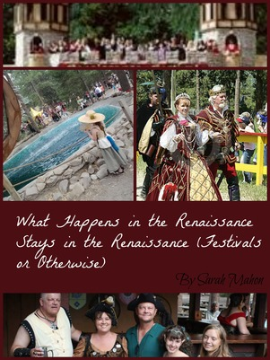What Happens in the Renaissance Stays in the Renaissance (Festivals or Otherwise)