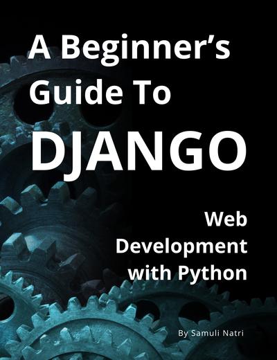 A Beginner's Guide To Django