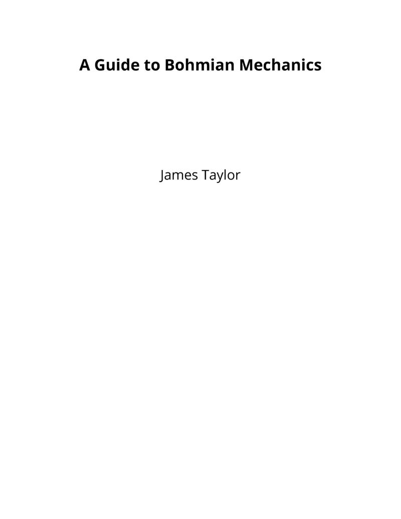 A Guide to Bohmian… by James Taylor [Leanpub PDF/iPad/Kindle]