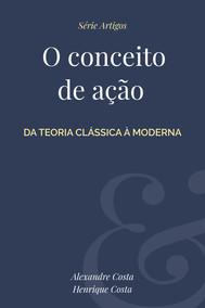 O conceito de ação: da teoria clássica à moderna