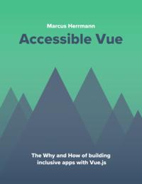 Accessible Vue
