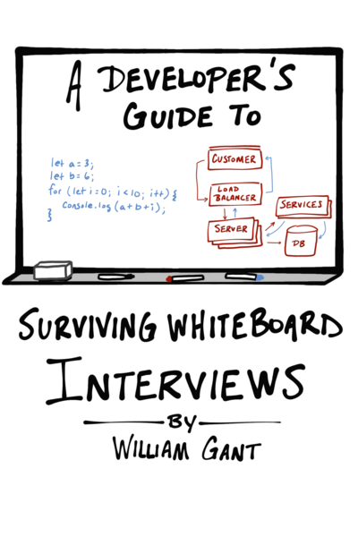 A Developer's Guide to Surviving Whiteboard Interviews