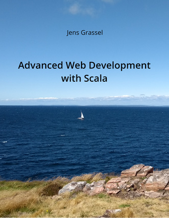 Advanced Web Development with Scala