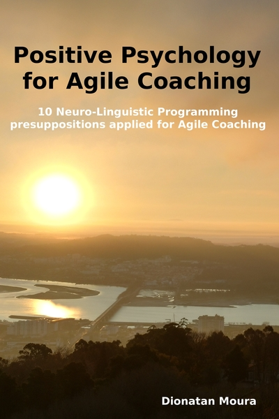 Positive Psychology for Agile Coaching