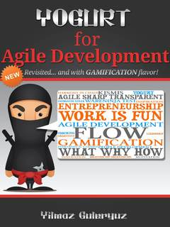 YOGURT for Agile Development