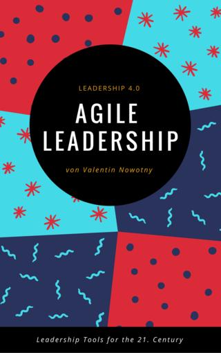 Agile Leadership: Leadership 4.0