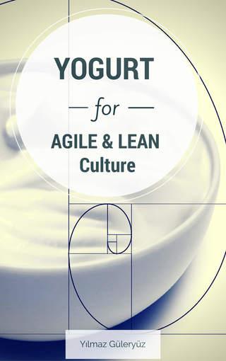 YOGURT for Agile & Lean Culture