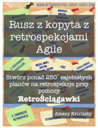 Rusz z kopyta z retrospekcjami Agile