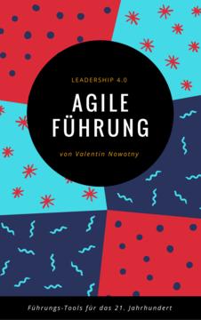 Agile Führung: Leadership 4.0