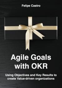 Agile Goals with OKR