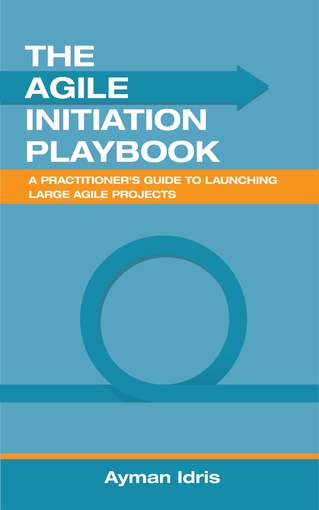 The Agile Initiation Playbook