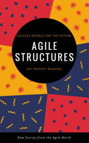Agile Structures: Success Models for the Future
